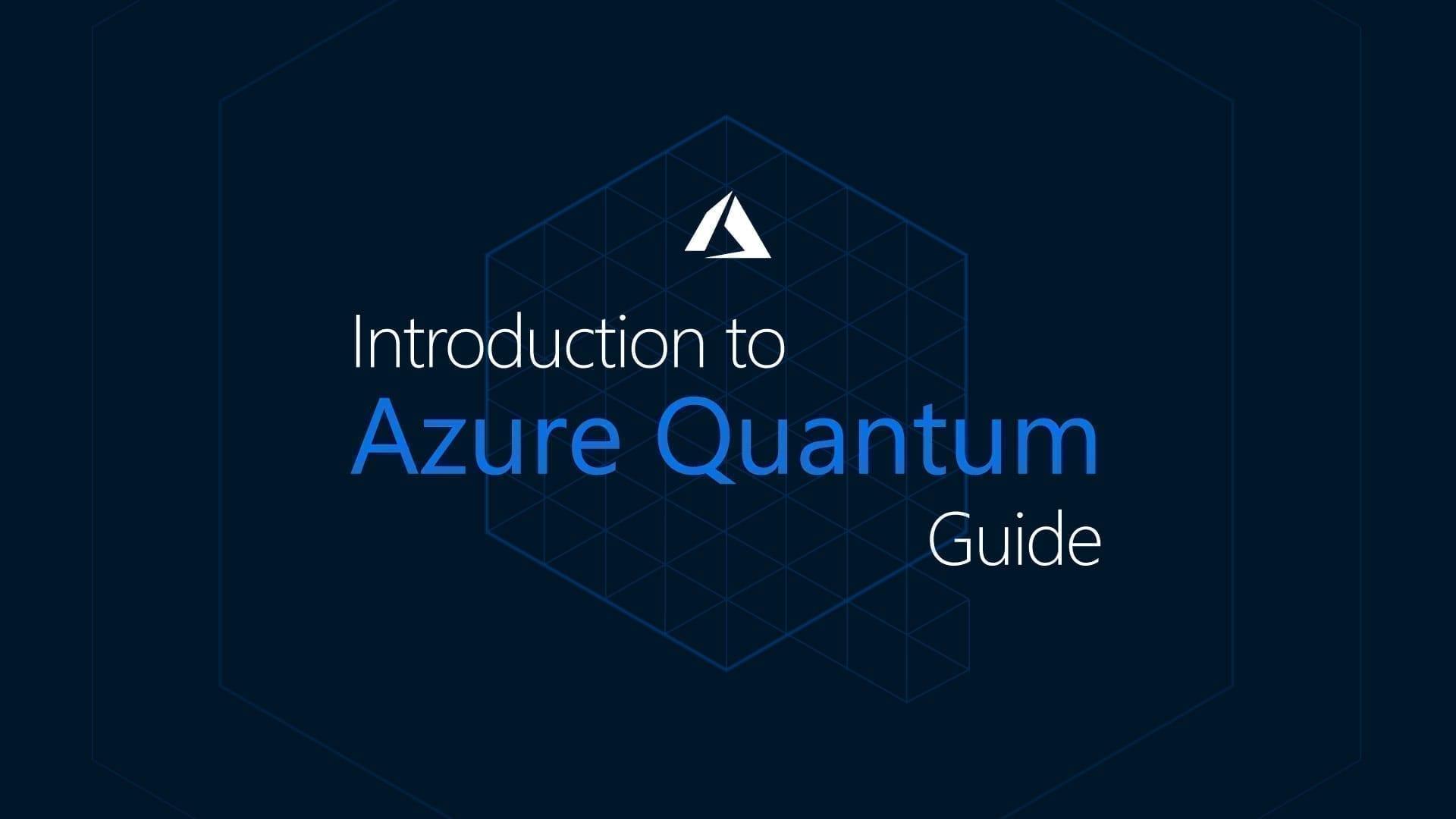 What is Azure Quantum   Introduction to Quantum Computing