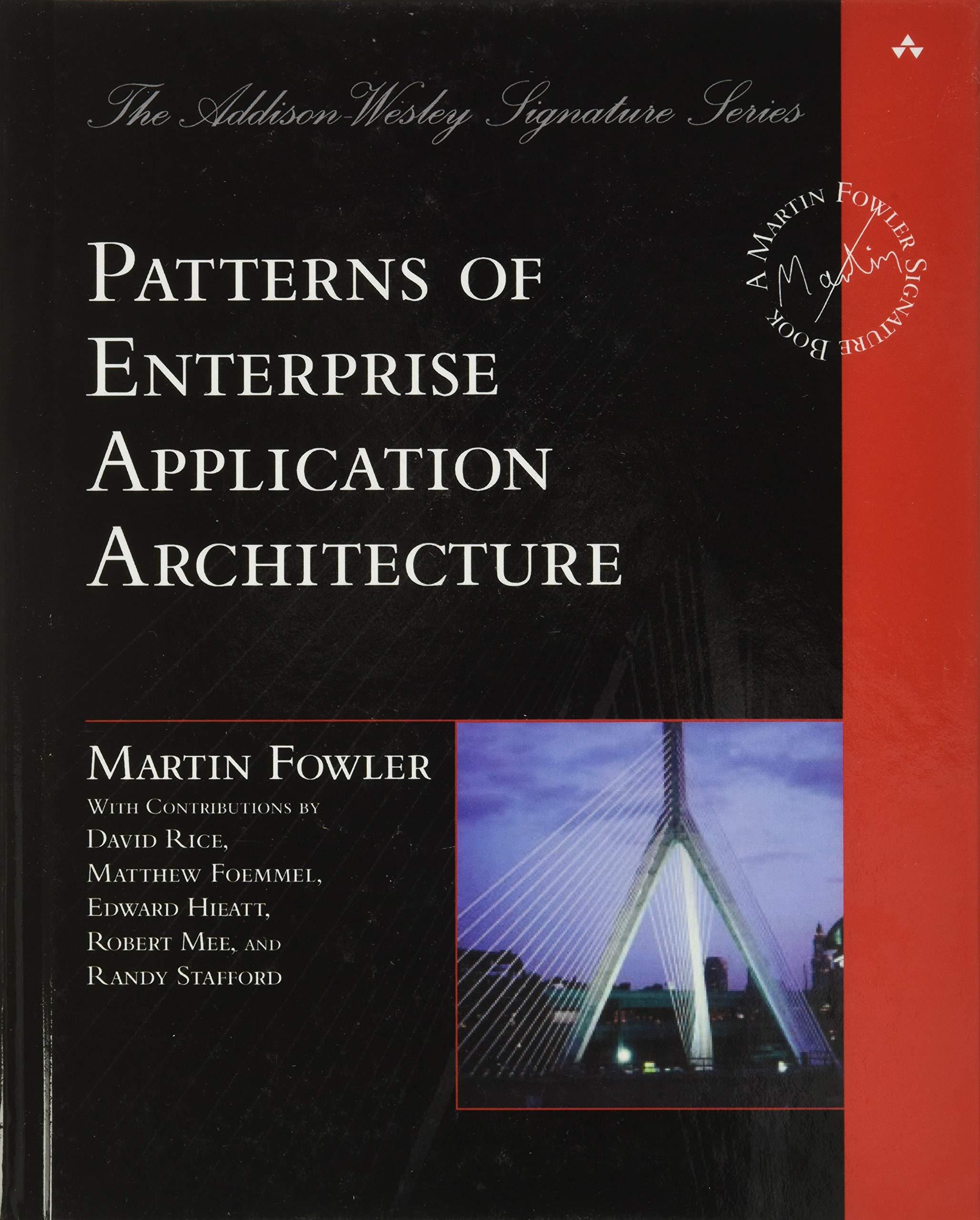 Patterns of Enterprise Application Architecture book